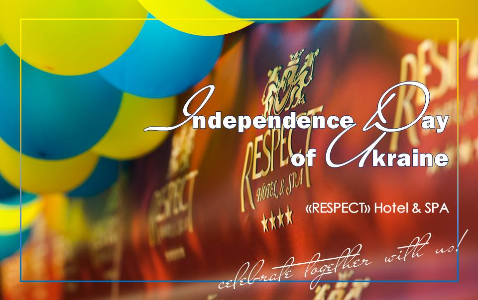 INDEPENDENCE DAY OF UKRAINEspa-hotel Respect